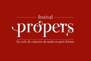 2n Festival Propers a Castell d'Aro